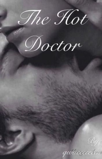 The Hot Doctor