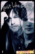 Just Like Before (Norman Reedus Love Story) by InSearchOfFlames