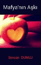 Mafya'nın Aşkı by Sevcan_35