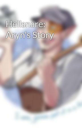Hellsnare: Aryn's Story by strophaeta