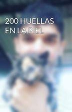 200 HUELLAS EN LA PIEL by olmesmadrigal