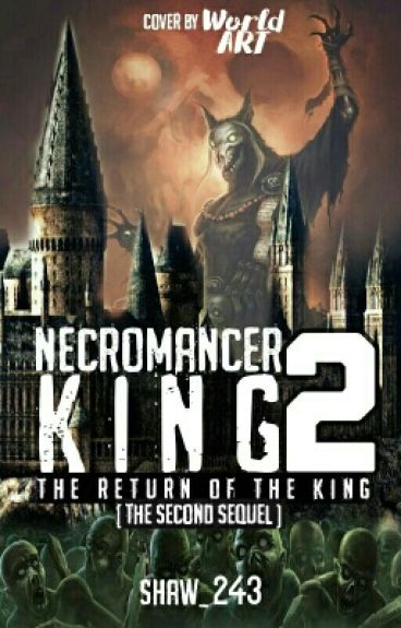 Necromancer King 2 : The Return of The King