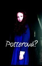 Potterová? by Stories-From-Emma