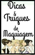 Dicas e Truques de maquiagem by LuluAlmeidalll
