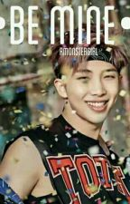 Be Mine |•Rap Monster•| by RMonsterGirl