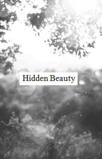 Hidden Beauty (Under Reconstruction)