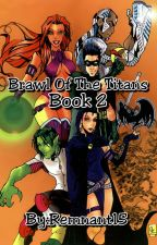 Brawl of Titans Volume 2 by remnant15