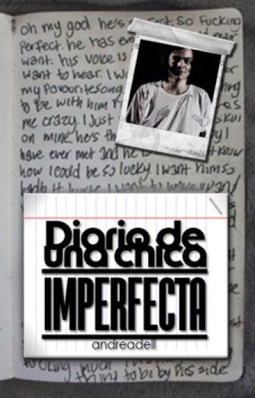 Diario de una chica imperfecta (MHAwards)