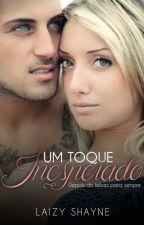 Um Toque Inesperado 2 by LaizyShayne