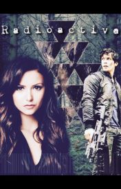 Radioactive by The100Fanfiction
