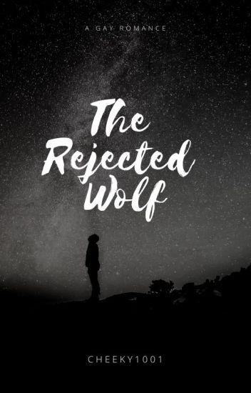 The Rejected Wolf(boyxboy) (mpreg)