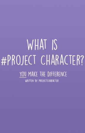 What is #ProjectCharacter by ProjectCharacter