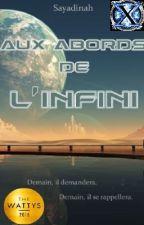 Aux abords de l'infini - Infinity's Edge by Sayadinah