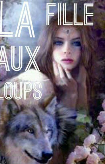 La fille aux loups.