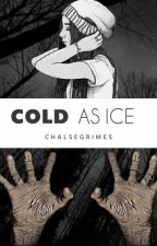 »Cold As Ice« [CarlGrimes] by ChalseLS_