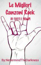 Le Migliori Canzoni Rock by EvenColdNovemberRain