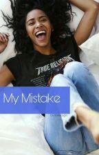 My Mistake H.S | Slow Update | by loveficsgirl