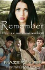 The Maze Runner - Remember by Inevitabilmente_Dea
