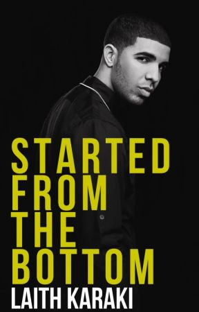 Started from the Bottom by Laith