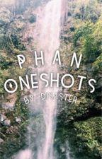Phan Oneshots by disastersinwriting
