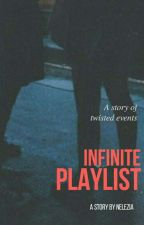 infinity's infinite playlist by Bandsarehope