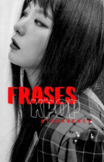 -; Frases Kpop☁