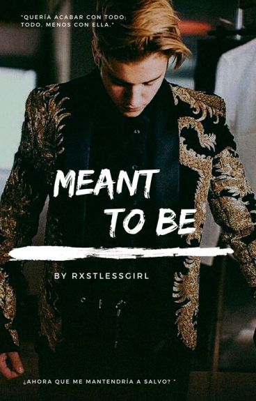 Meant to be ➳ j.b