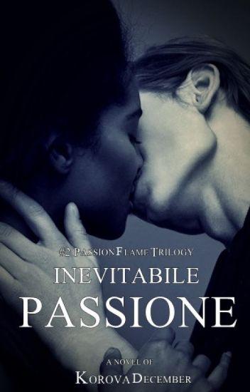 Inevitabile Passione