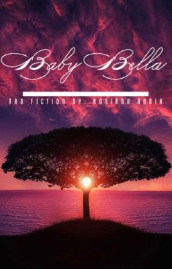 Baby Bella | #Wattys2016