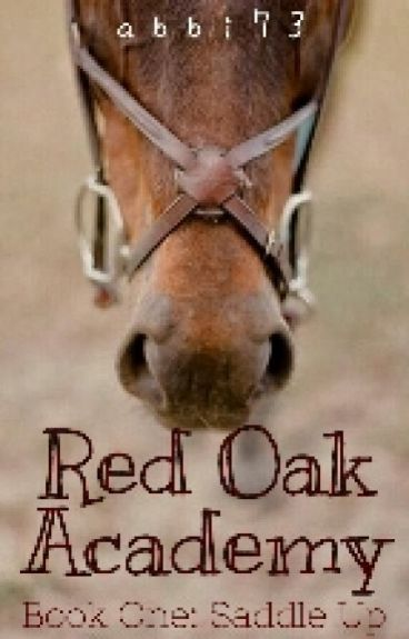 Red Oak Academy Book One: Mount Up