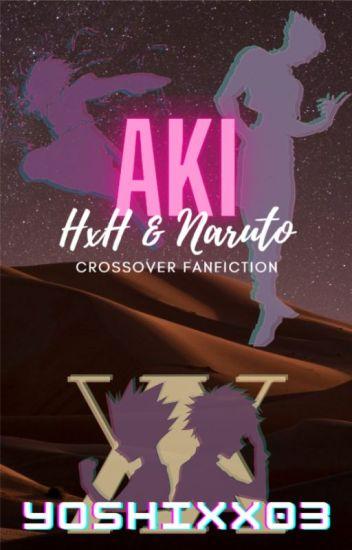 Aki (A Naruto/HxH Crossover Fan Fiction)