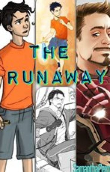 (Book 1) The Runaway (A Percy Jackson and The Avengers Crossover) *Complete*
