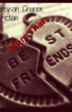 More Than Bestfriends-(A Greyson Chance Fan Fiction){On HOLD,SORRY} by stratfordwithjb
