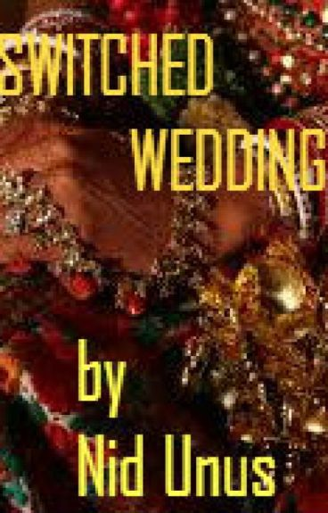 Switched Wedding (Nanowrimo)