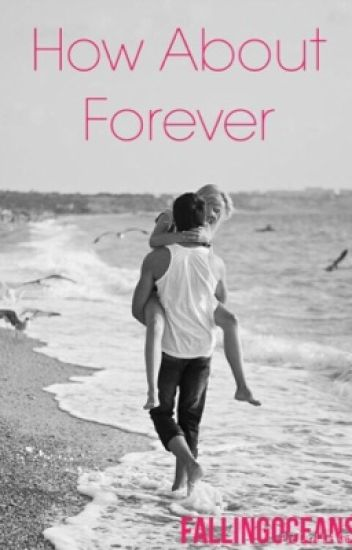 How About Forever (Twilight Saga Fanfic) (Embry Call Imprint