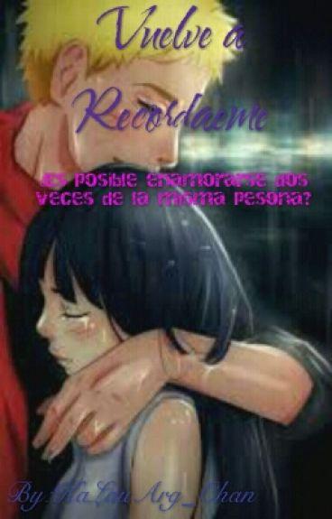 vuelve a recordarme (Naruhina)