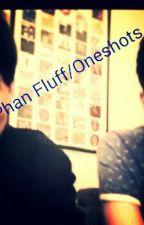 Phan Fluff/Oneshots by XJustPhantasticX