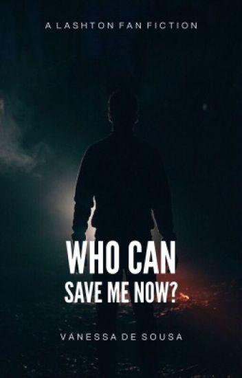 Who Can Save Me Now? || Lashton (BoyxBoy)