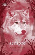 Sempre - Os Lobos de Mercy Falls - Livro 3 by TaniseCezario