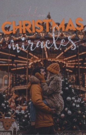 Christmas Miracles [UNEDITED]
