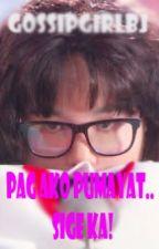 Pag ako pumayat.....SIGE KA! [COMPLETED] by gossipgirlbj