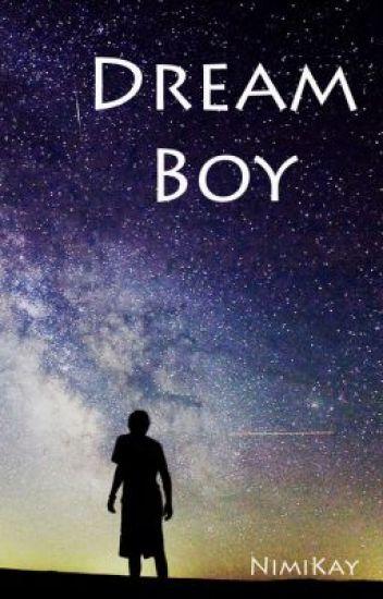 Dream Boy - Amie - Wattpad