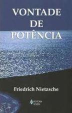 Nietzsche - Vontade de Potencia by AugustoMello01