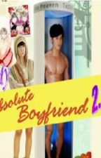 MY ABSOLUTE BOYFRIEND 2.0 by DreamOnZai