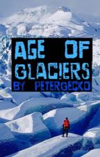 Age of Glaciers by PeterGecko