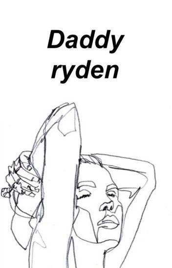 Daddy||Ryden