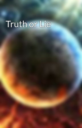 Truth or Lie by music4ever