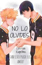 No lo olvides (KageHina/Yaoi) by Cori-san