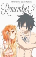 Remember? (Gray Fullbuster X Reader) by MyHeroLimps