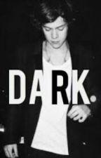 Dark (Harry Styles) by MicaelaRibeiro